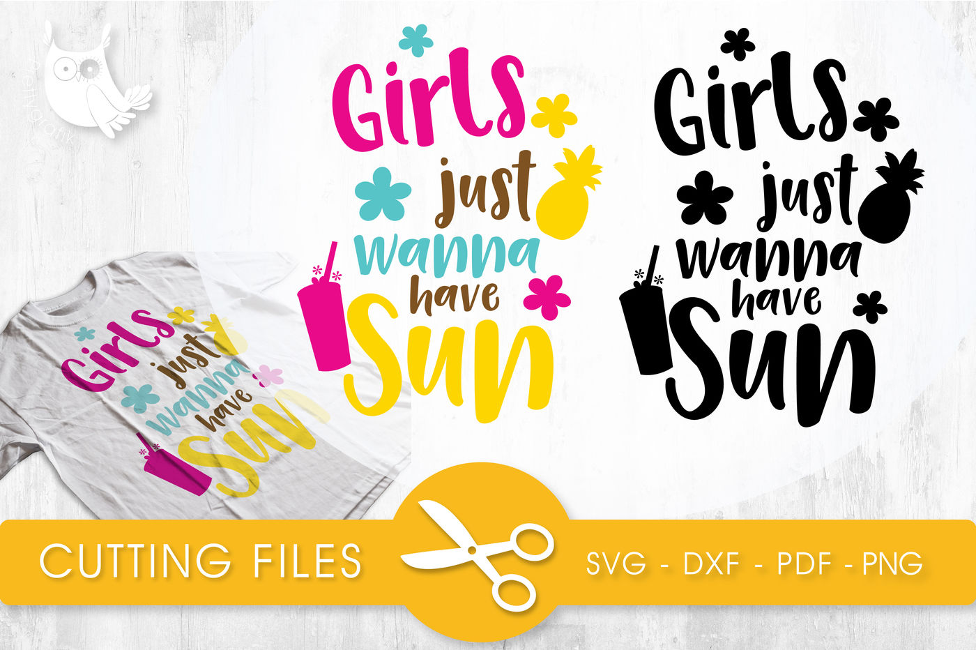 Girls Just Wanna Have Sun Svg Png Eps Dxf Cut File By