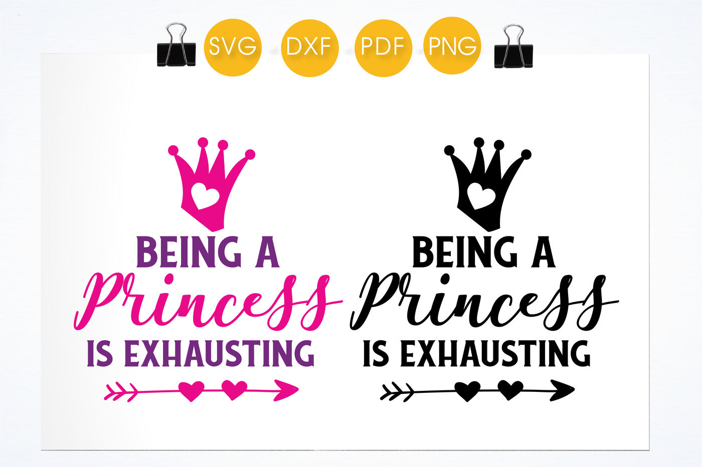 Being A Princess Is Exhausting Svg Png Eps Dxf Cut File By