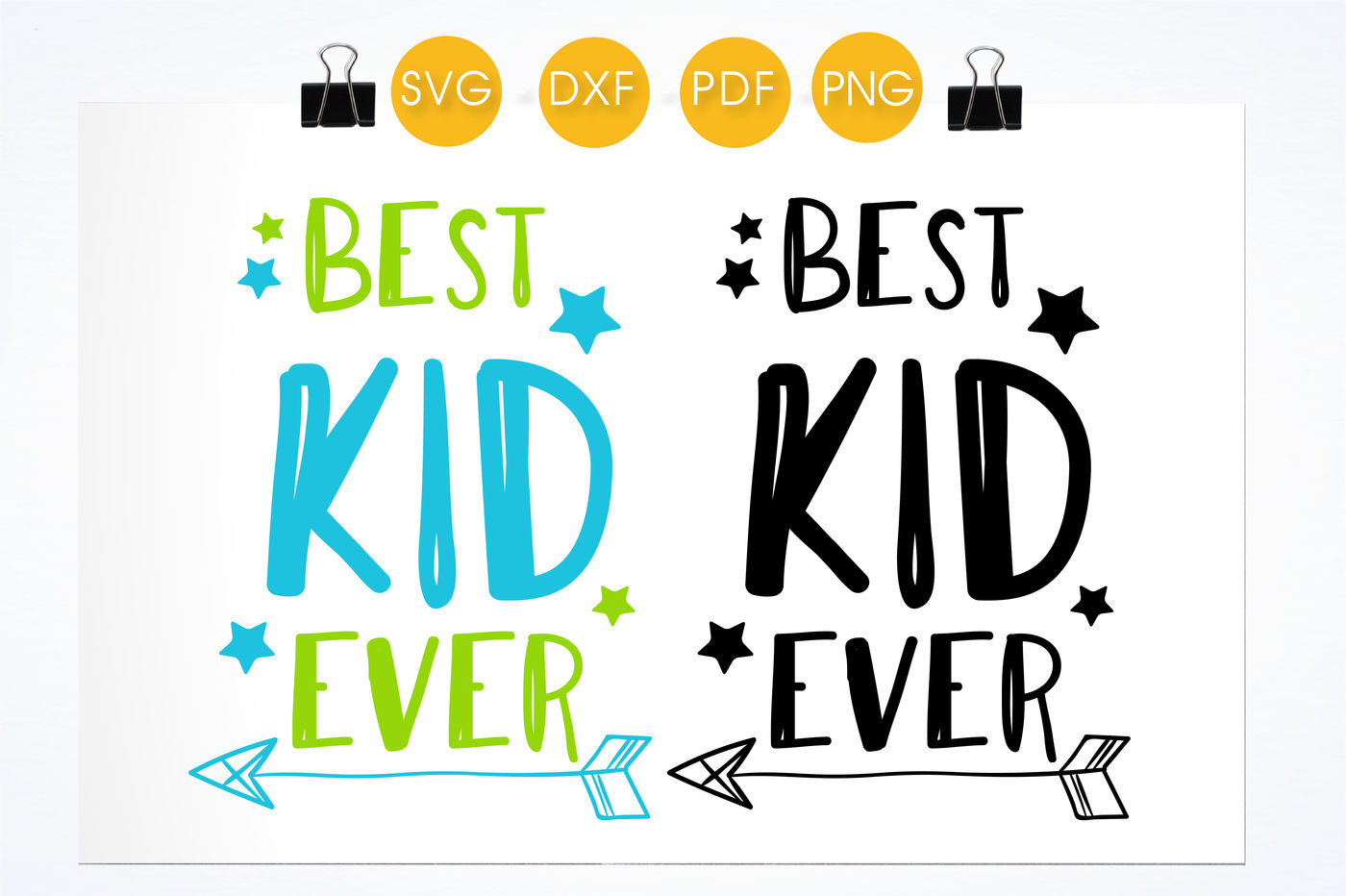 Best Kid Ever Svg Png Eps Dxf Cut File By Prettycuttables