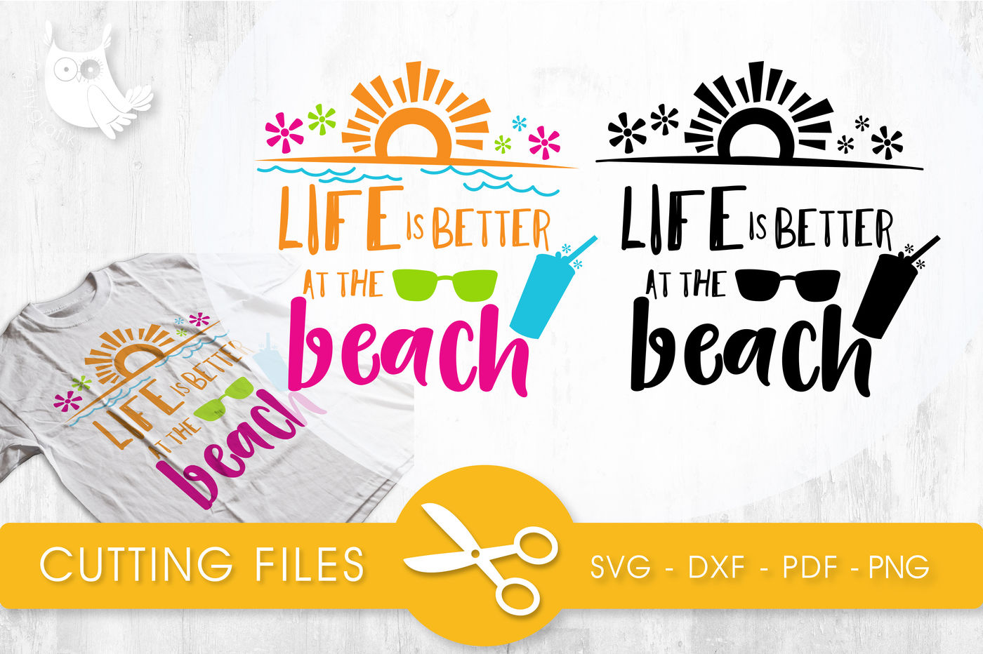 Life Is Better At The Beach Svg Png Eps Dxf Cut File By