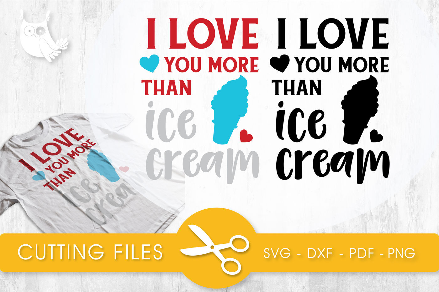 I Love You More Than Ice Cream Svg Png Eps Dxf Cut File By