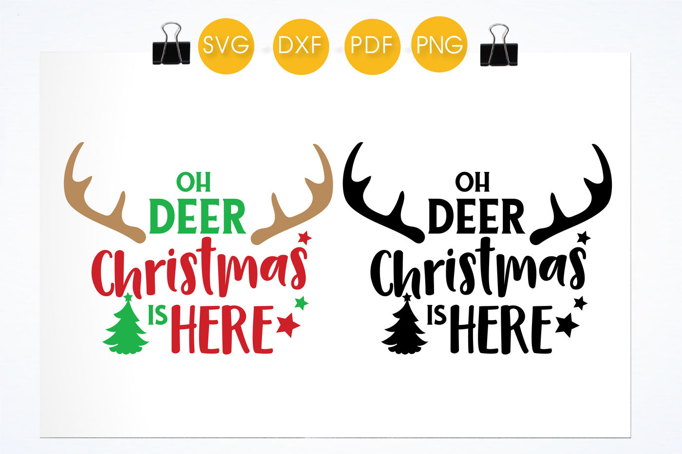Oh Deer Christmas Is Here Svg Png Eps Dxf Cut File By Prettycuttables Thehungryjpeg Com