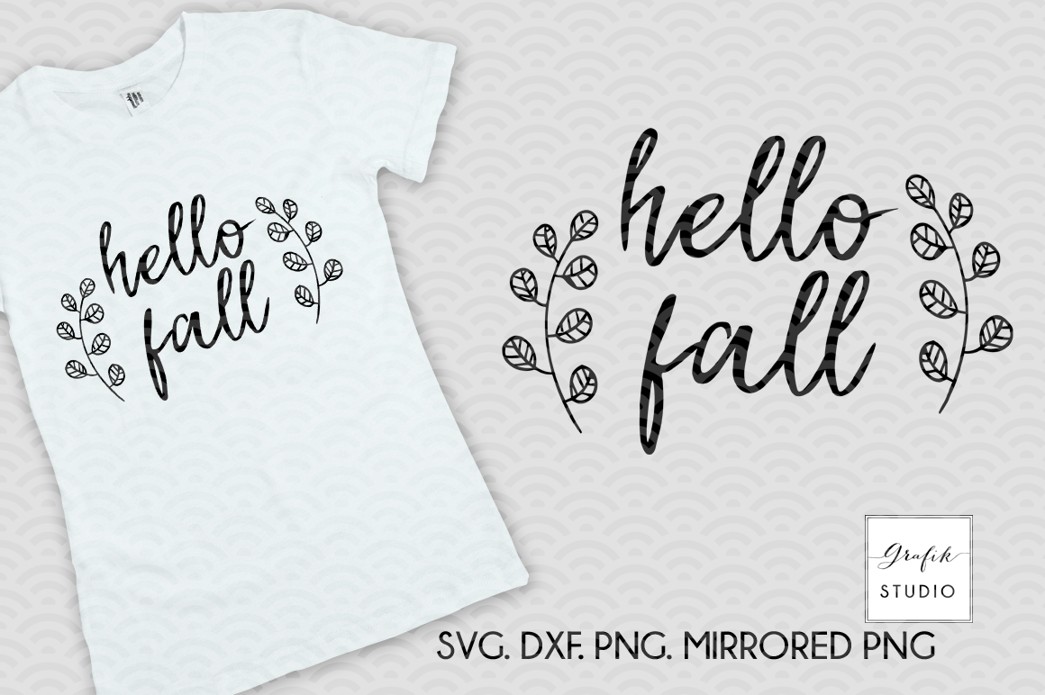 Hello Fall Fall Svg File Dxf And Png File By Grafikstudio Thehungryjpeg Com