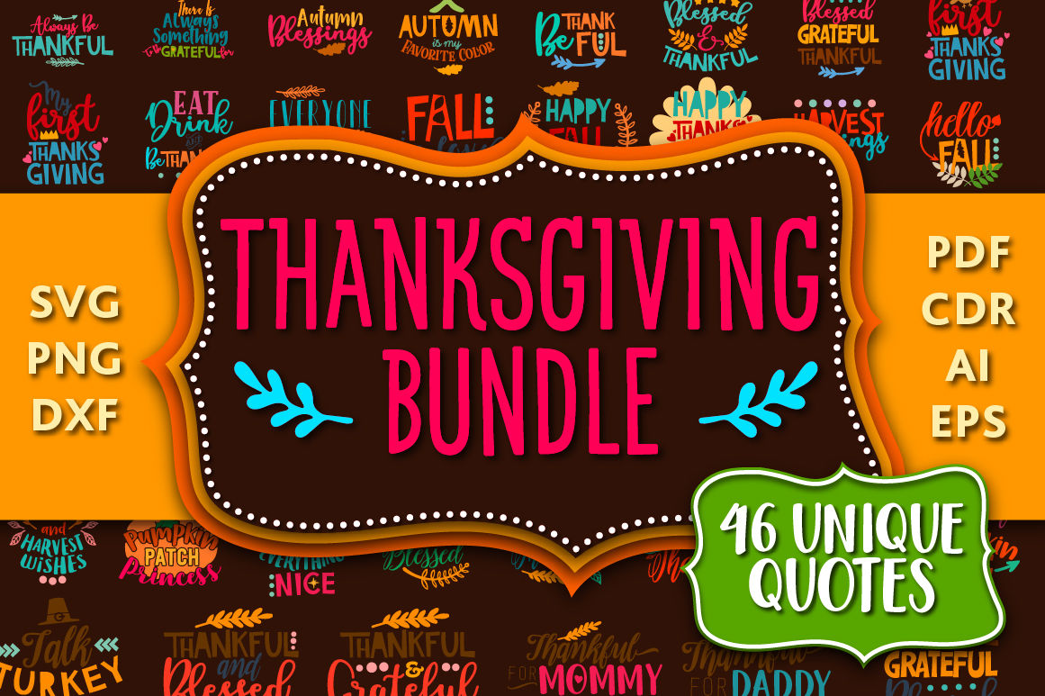 Thanksgiving Bundle 46 Thanksgiving Quotes In Svg Dxf Cdr Eps