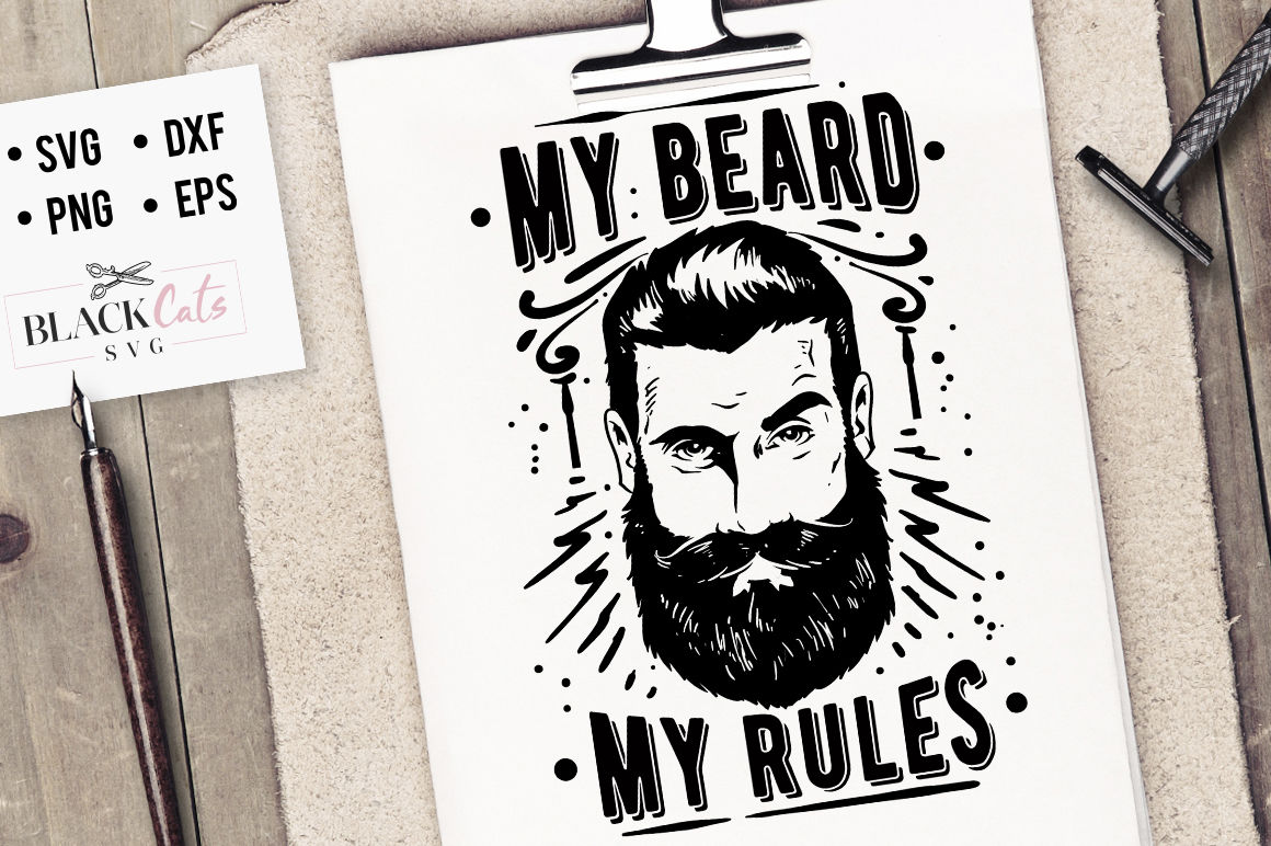 My Beard My Rules Svg By Blackcatssvg Thehungryjpeg Com