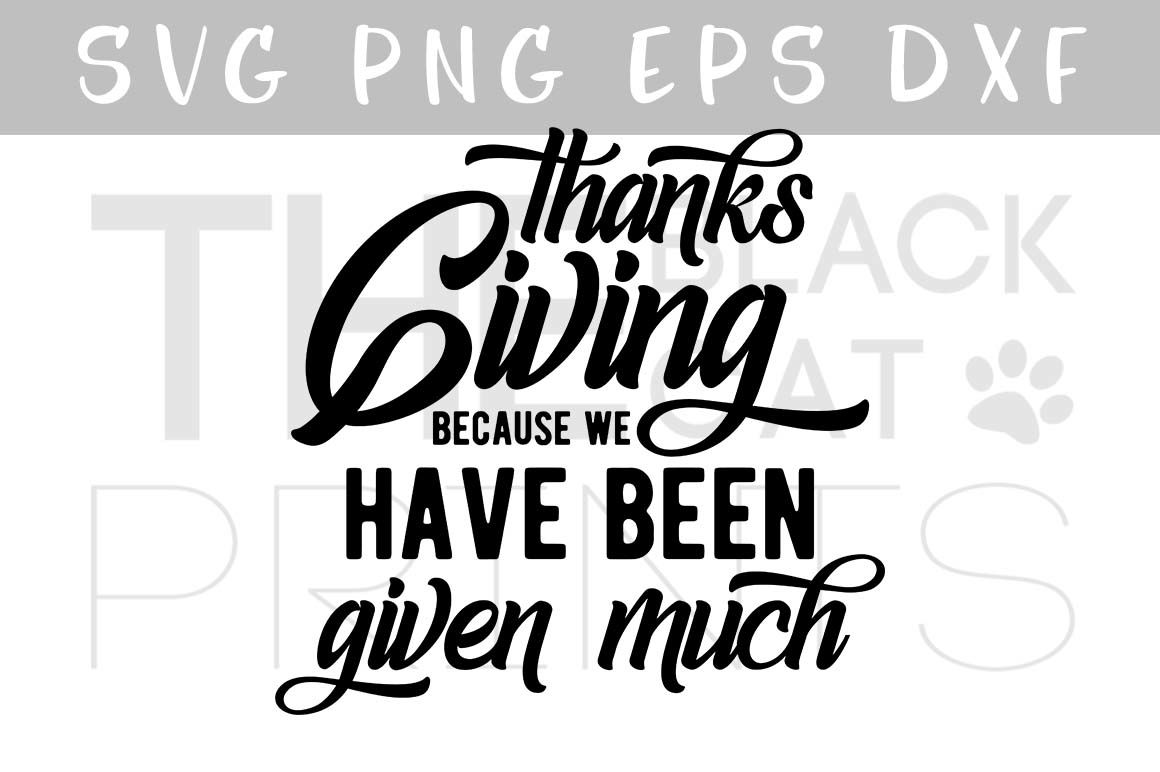 Thanksgiving Svg Dxf Png Eps By Theblackcatprints Thehungryjpeg Com