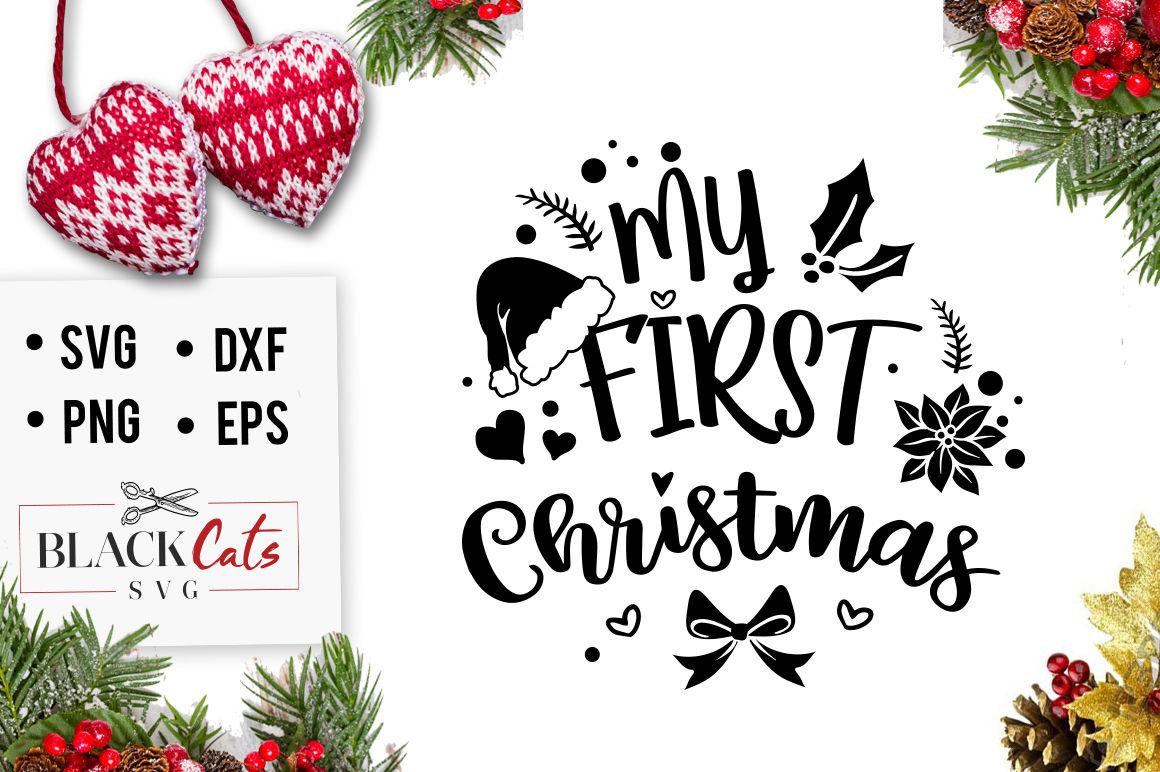 My First Christmas Svg By Blackcatssvg Thehungryjpeg Com