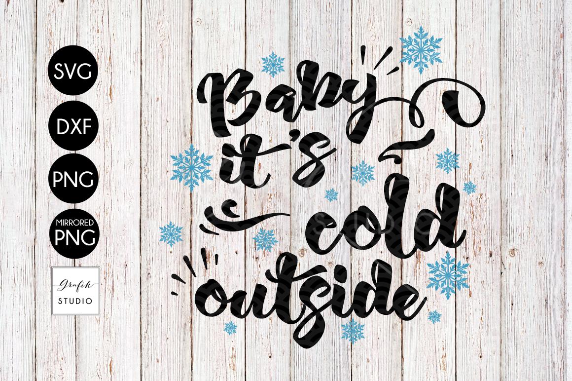 Baby Its Cold Outside Christmas Svg File Bundle By Grafikstudio