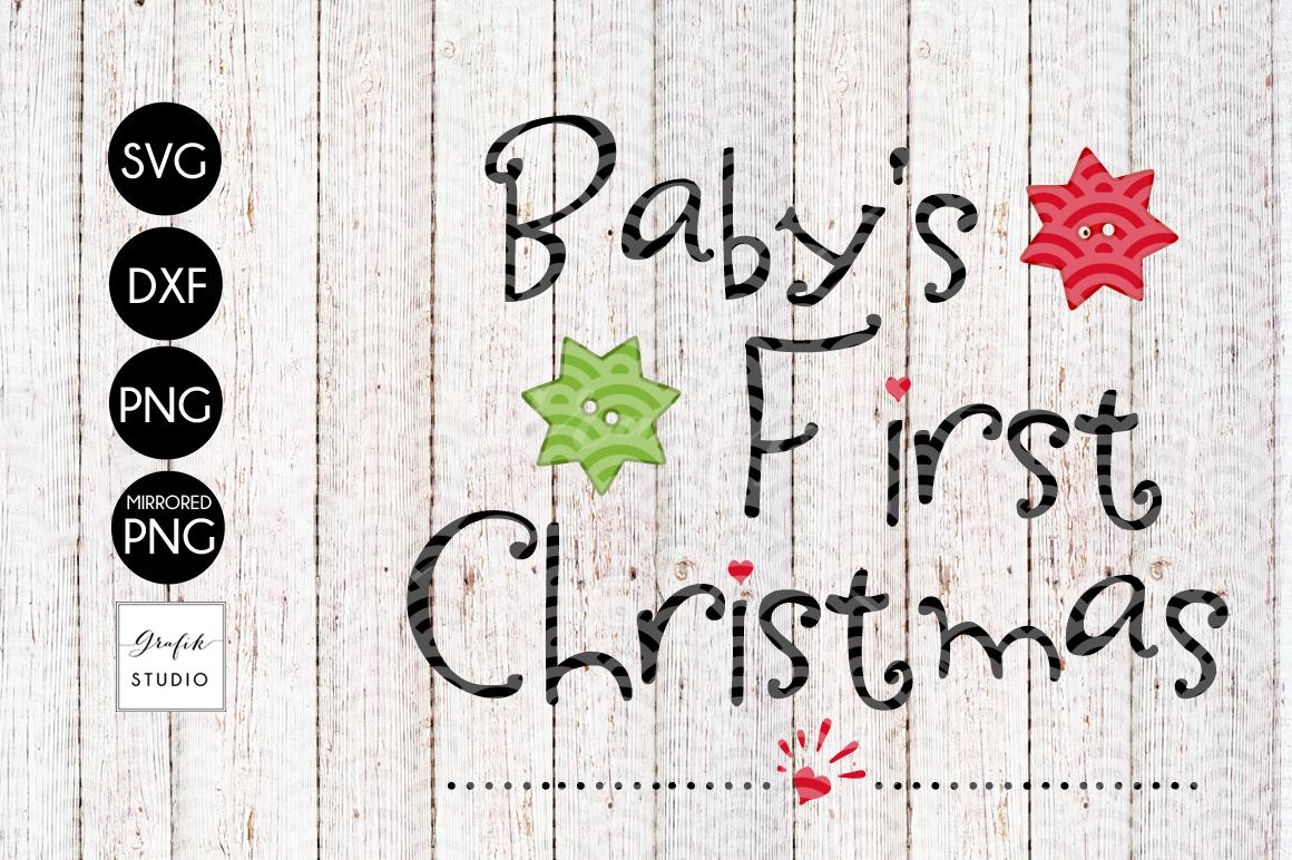 Babys First Christmas Svg File For Cricut By Grafikstudio