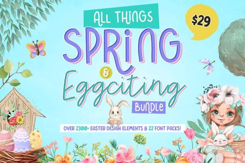 All Things Spring And Egg Citing Bundle By Thehungryjpeg