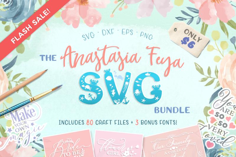 The Anastasia Feya Svg Bundle 92 Off By Thehungryjpeg