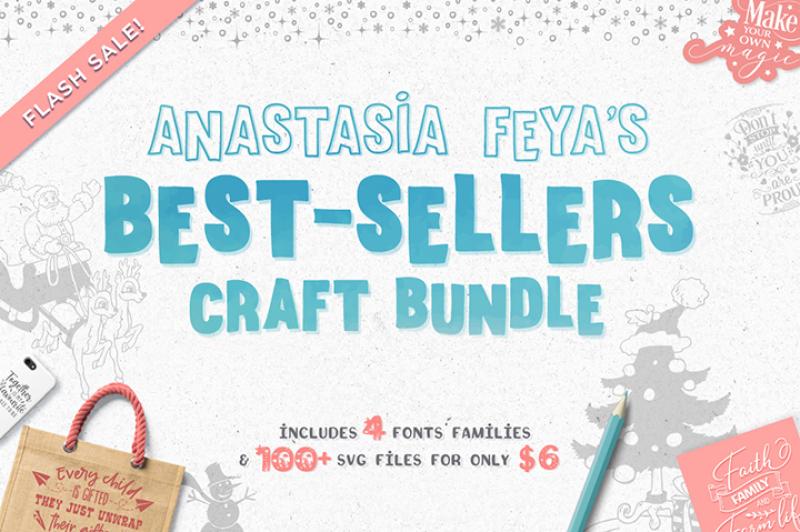 Anastasia Feya S Best Sellers Craft Bundle By Thehungryjpeg
