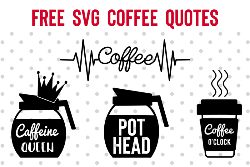 Free Svg Coffee Quotes By Thehungryjpeg Thehungryjpeg Com