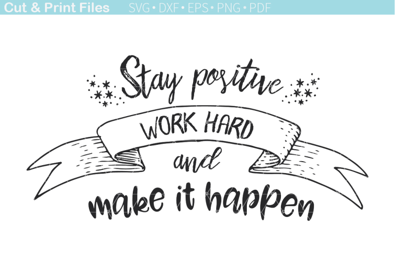 Stay Positive Free Svg Cutting File By Thehungryjpeg