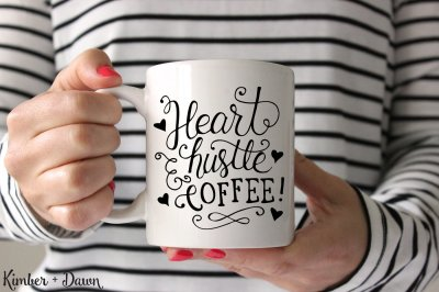 Free SVG File: Heart, Hustle & Coffee