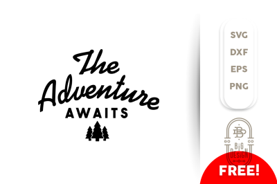 Free SVG File: Adventure Awaits