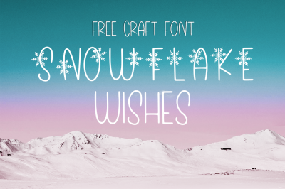 FREE Craft Font: Snowflake Wishes