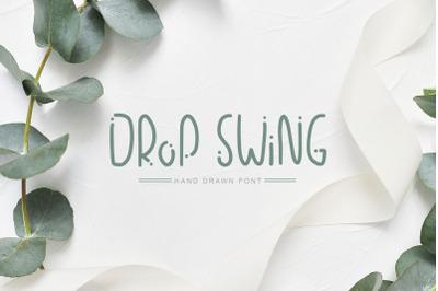 FREE Drop Swing Hand Drawn Font