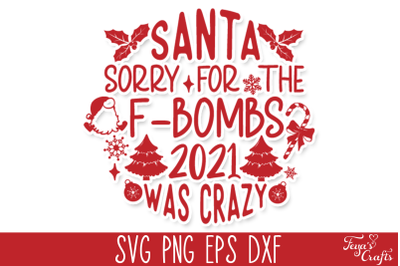 Free Funny Christmas SVG: Dear Santa, Sorry for the F-bombs