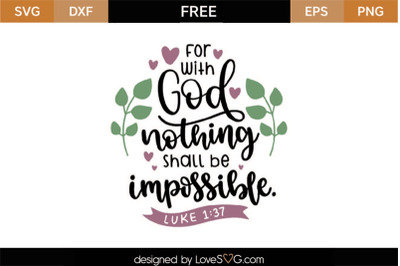Free Religion SVG Quote: For with God nothing shall be impossible