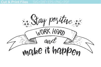 Stay Positive FREE SVG Cutting File