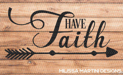 Free SVG File: Have Faith – Cutting File