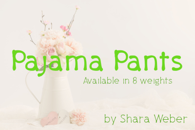 FREE Font: Pajama Pants Typeface - Available in 8 weights