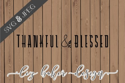 FREE SVG File: Thankful & Blessed Cut File