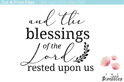 Free SVG Quote: And the Blessings of the Lord Rested Upon Us