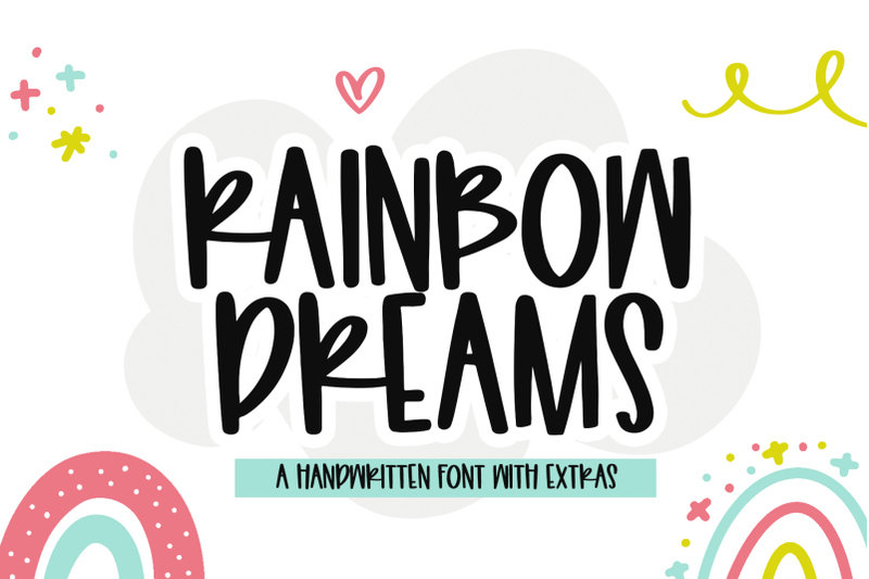 FREE Rainbow Dreams - Quirky Font with Extras! By TheHungryJPEG