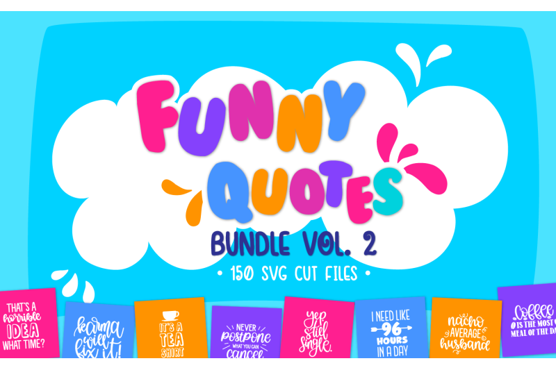 FREE The Funny Quotes Bundle By TheHungryJPEG